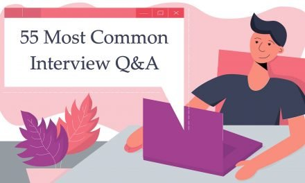 Answering the 55 Most Common Interview Questions: Your Ultimate Guide! ᕙ(⇀‸↼‶)ᕗ